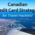 Airplane flying over Toronto; Learn about Canadian Credit Card Strategies with this Travel Hacker Guide